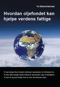 hvordan-oljefondet-kan-hjelpe-verdens-fattige